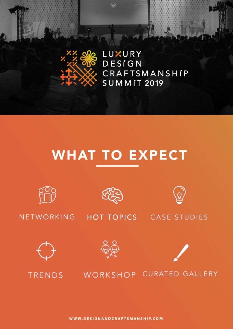 LUXURY DESIGN & CRAFTSMANSHIP SUMMIT 2019 – Are You Ready? luxury design LUXURY DESIGN & CRAFTSMANSHIP SUMMIT 2019 – Are You Ready? Celebrating Craftsmanship The Luxury DesignCraftsmanship Summit 2019 1
